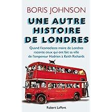 Une autre histoire de Londres (French Edition)