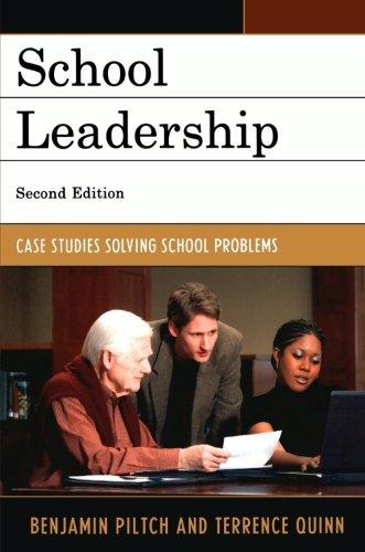 School Leadership: Case Studies Solving School Problems