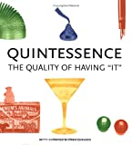 img - for Quintessence: The Quality of Having It book / textbook / text book