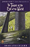 The Tower at the End of the World, Brad Strickland, 0142500771