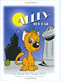 Alley the Cat, Jarrett W. Mentink, 0972331409