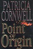Point of Origin, Patricia Cornwell, 0399143947