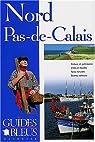Guides bleus. Nord-Pas-de-Calais par bleus