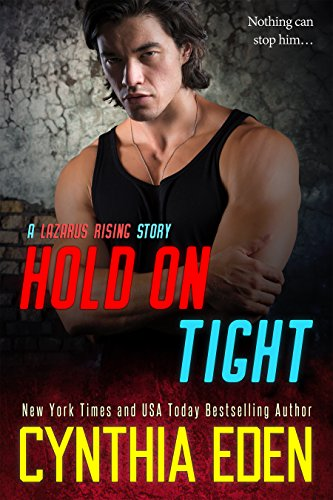 Hold On Tight (Lazarus Rising Book 6)