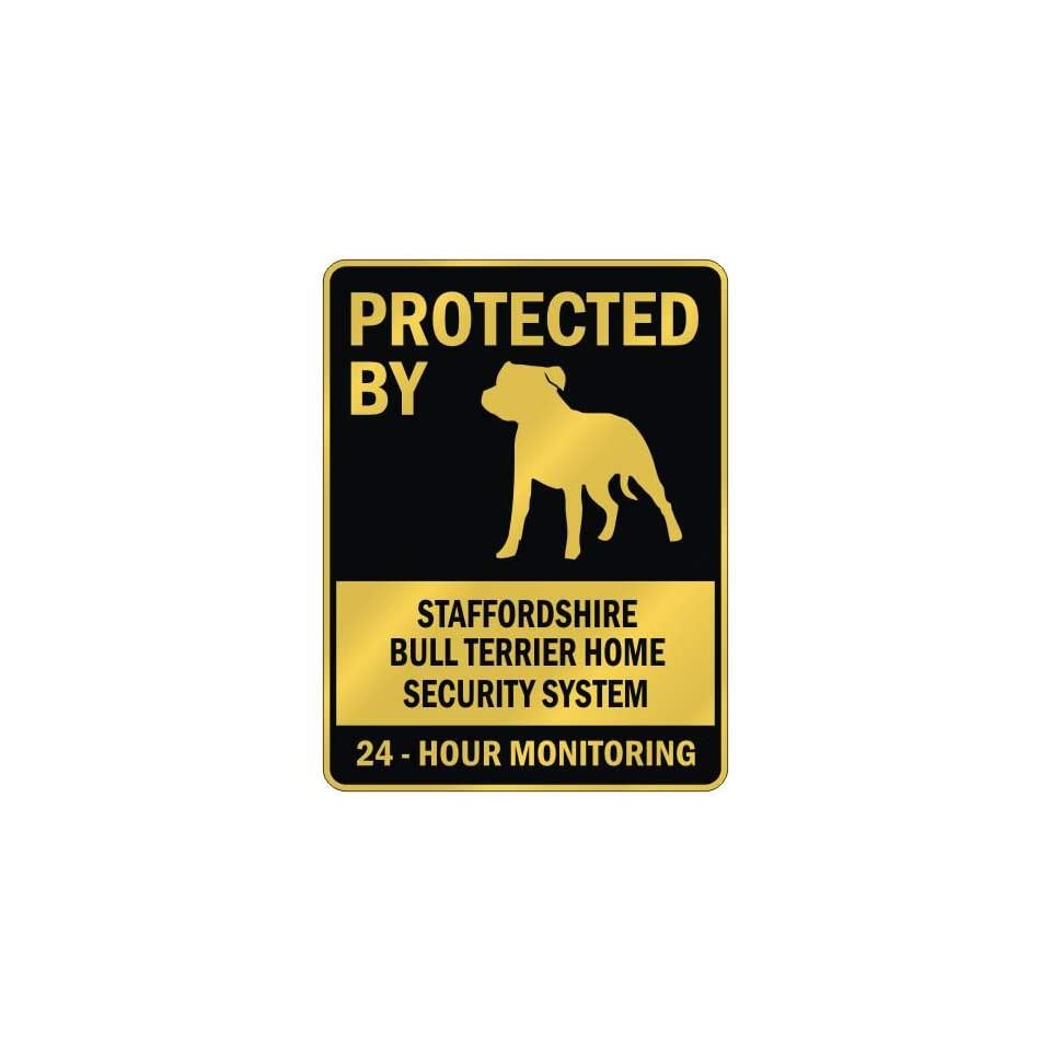 """PROTECTED BY """" STAFFORDSHIRE BULL TERRIER HOME SECURITY SYSTEM """" PARKING SIGN DOG"""