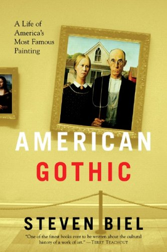 American Gothic: A Life of American's Most Famous Painting (Grant Wood American Gothic Painting)