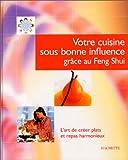 Votre cuisine sous bonne influence grâce au Feng Shui