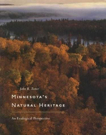 Minnesota's Natural Heritage: An Ecological Perspective