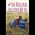 The Natural History of Us