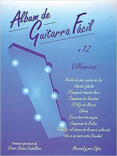 Album de Guitarra Fácil N.12 - Villancicos: Amazon.es: Aa.Vv ...
