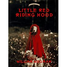 Little Red Riding Hood: Retold and illustrated with color photographs by William Wegman (Fay's Fairy Tales) by William Wegman (1993-09-01)