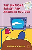 The Simpsons, Satire, and American Culture