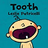 #10: Tooth (Leslie Patricelli board books)