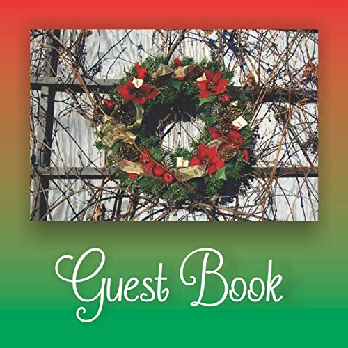 (Guest Book: Book for visitors and people to sign who attend holiday parties and events.  Pine needles pinecones poinsettias wreath cover theme.)