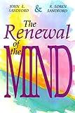 The Renewal of the Mind, John Loren Sandford and R. Loren Sandford, 0932081274