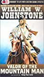 img - for Valor of the Mountain Man (The Last Mountain Man) book / textbook / text book