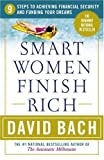 Smart Women Finish Rich, David Bach, 076791029X