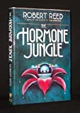 The Hormone Jungle, Robert Reed, 1556110669