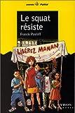 """Afficher """"Squat resiste (Le)"""""""
