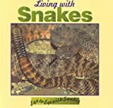 Living with Snakes, Lynn M. Stone, 1559162643