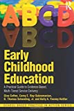 img - for Early Childhood Education: A Practical Guide to Evidence-Based, Multi-Tiered Service Delivery (School-Based Practice in Action) book / textbook / text book