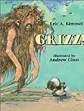Grizz!, Eric A. Kimmel, 0823414698