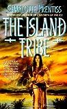 Island Tribe, Charlotte Prentiss, 006101012X