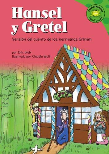 Hansel y Gretel: Versión del cuento de los hermanos Grimm (Read-it! Readers en Español: Cuentos de hadas) (Spanish Editi