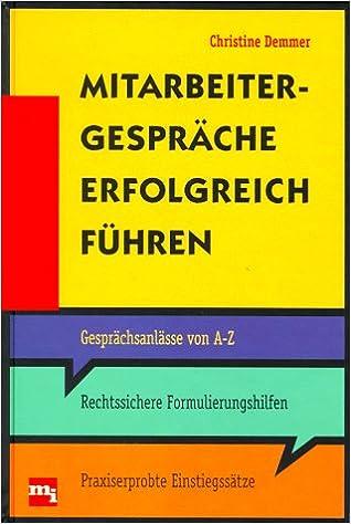 Mitarbeitergespräche Erfolgreich Führen   Christine Demmer   Amazon.de:  Bücher