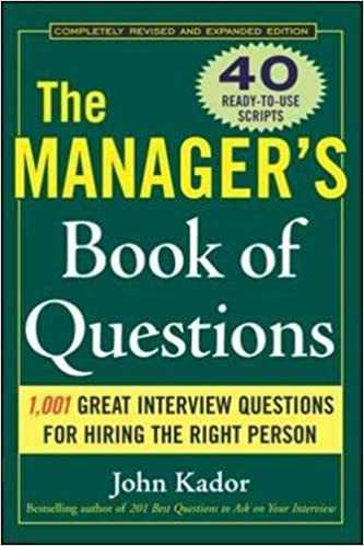 The Manager's Book of Questions: 1001 Great Interview