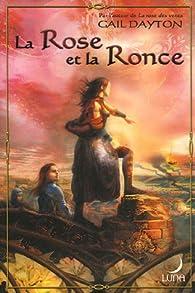 La Rose et la Ronce par Gail Dayton