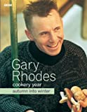 Gary Rhodes Cookery Year: Autumn Into Winter