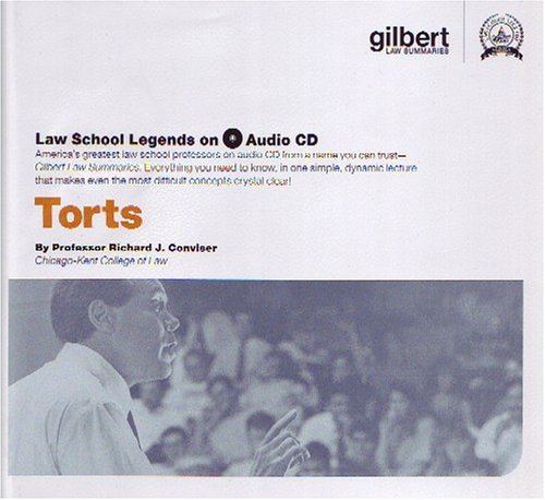 Torts (Law School Legends Audio Series) by Gilbert