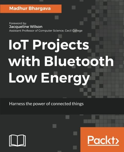 Price comparison product image IoT Projects with Bluetooth Low Energy