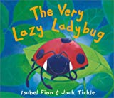 The Very Lazy Ladybug, Isobel Finn, 1589250079