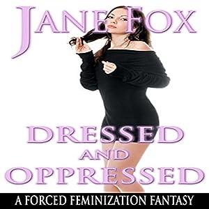 Dressed and Oppressed Audiobook