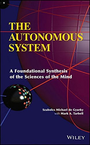 Price comparison product image The Autonomous System: A Foundational Synthesis of the Sciences of the Mind