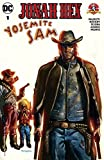 img - for Jonah Hex/Yosemite Sam Special (2017-) #1 (DC/Looney Tunes (2017-)) book / textbook / text book