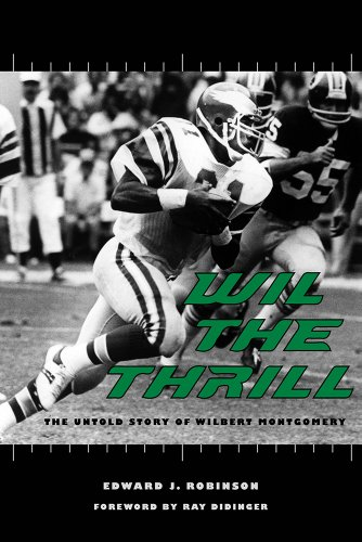Search : Wil the Thrill: The Untold Story of Wilbert Montgomery (Sport in the American West)