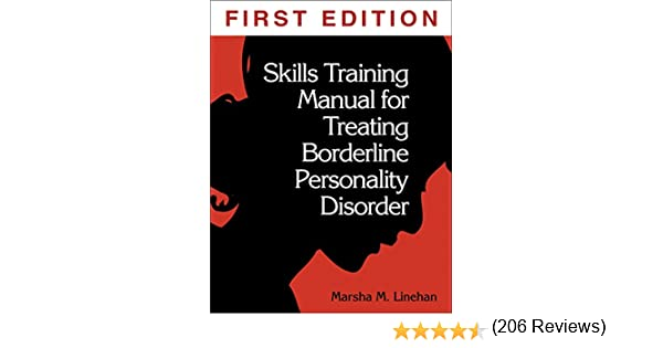 Skills Training Manual for Treating Borderline Personality ...
