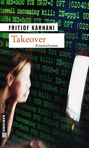 Takeover (Kriminalromane im GMEINER-Verlag)