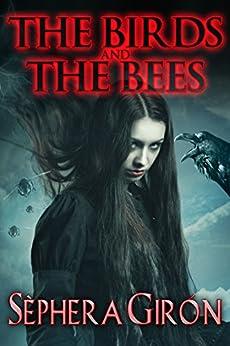 The Birds and the Bees by [Girón, Sèphera]