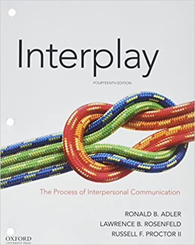 Interplay The Process Of Interpersonal Communication Pdf