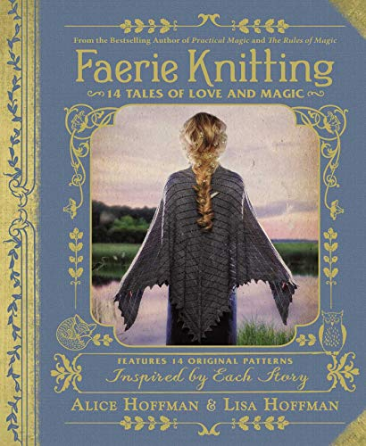 Knit Cafe - Faerie Knitting: 14 Tales of Love and Magic