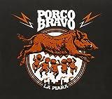 PORCO BRAVO - LA PIARA