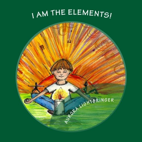 I Am The Elements!: A child