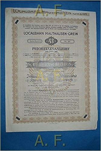 Localbahn Mauthausen Grein Prioritätsanleihe Vom Jahre 1906 Im