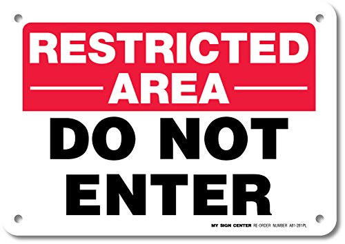 Restricted Area Not Enter Sign