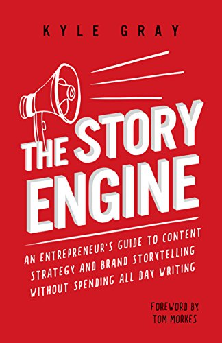 The Story Engine: An entrepreneur