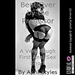 Bent Over by the Professor: A Very Rough First Anal Sex Short | April Styles